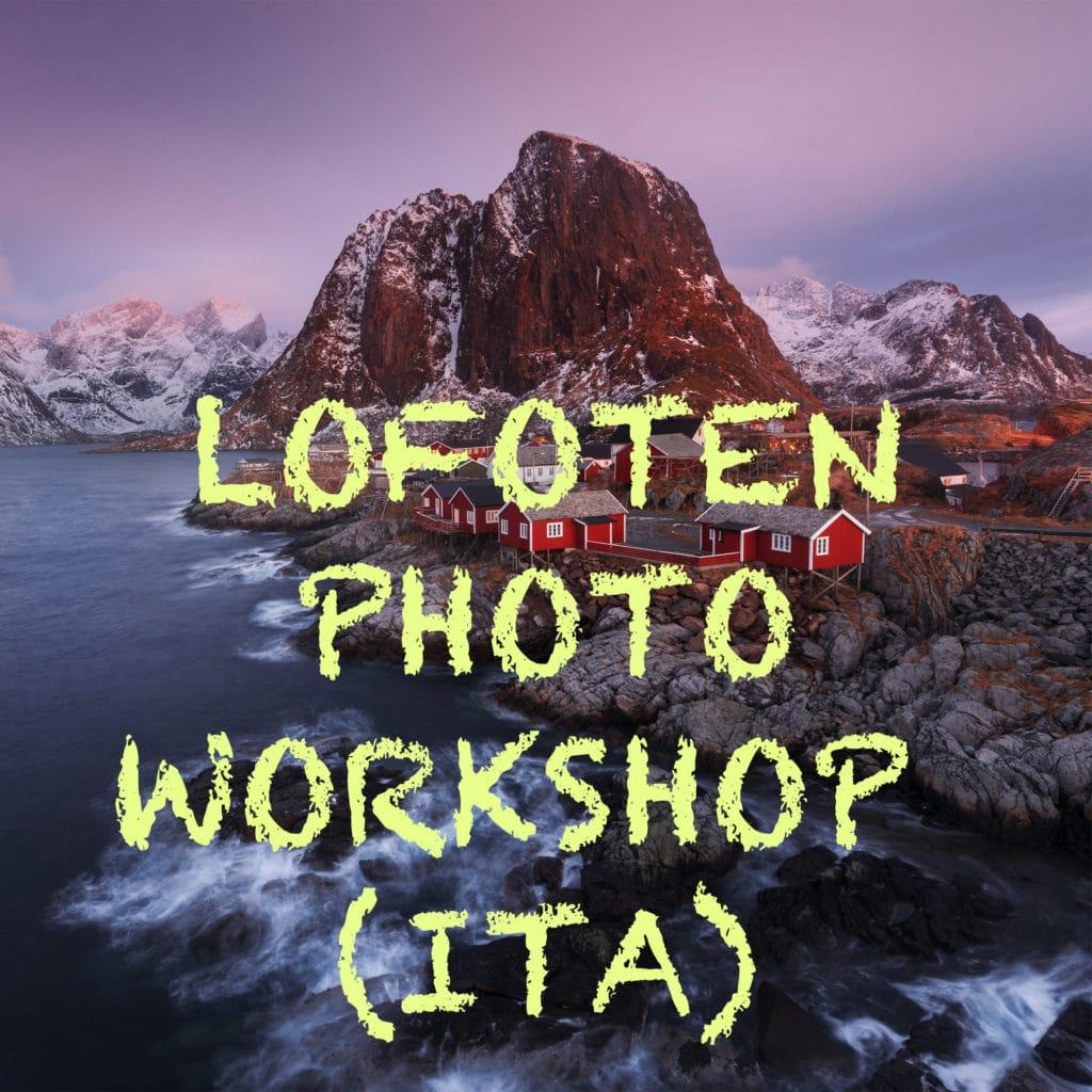 Lofoten Photo Workshop (Versione ITA)